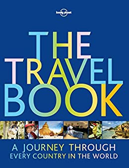 The Travel Book: (Lonely Planet) Kindle Edition