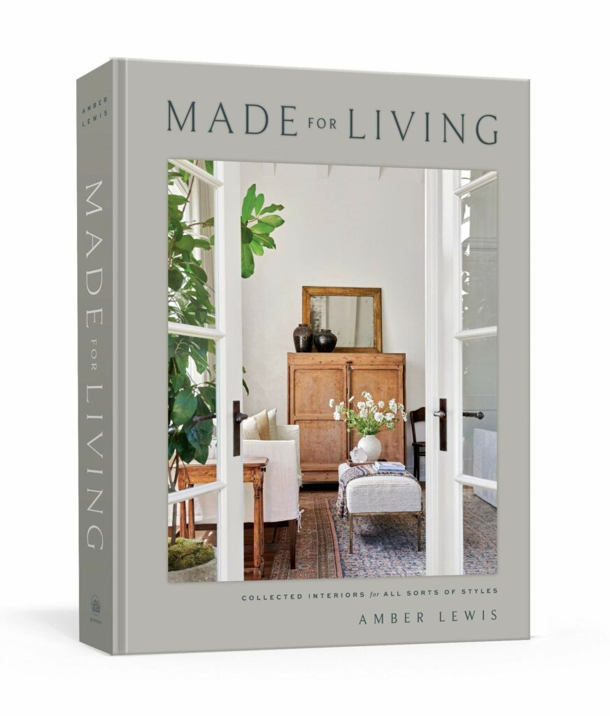 """""""Made for Living"""" by Amber Lewis"""